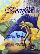 Susen Pomè: Kornfeld