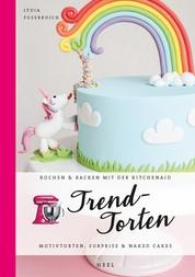 Trendtorten - Motivtorten, Surprise & Naked Cakes
