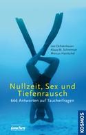 Leo Ochsenbauer: Nullzeit, Sex und Tiefenrausch - der Doppelband ★★★★
