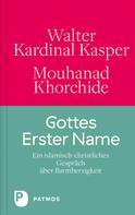 Walter Kasper: Gottes Erster Name
