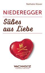 Niederegger - Süßes aus Liebe