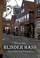 Christian Bass: Blinder Hass