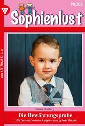 Sophienlust 366 – Familienroman - Die Bewährungsprobe