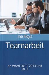 Teamarbeit - an Word 2010, 2013 und 2016