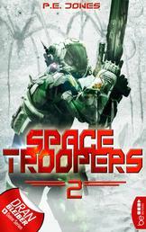 Space Troopers - Folge 2 - Krieger