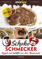 Antje Watermann: MIXtipp Schoko-Schmecker ★★★★