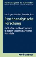 Marianne Leuzinger-Bohleber: Psychoanalytische Forschung