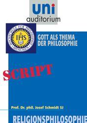 Religionsphilosophie, Teil 1 - Gott als Thema der Philosophie