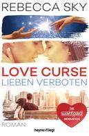 Rebecca Sky: Love Curse - Lieben verboten ★★★★