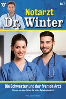 Nina Kayser-Darius: Notarzt Dr. Winter 7 – Arztroman