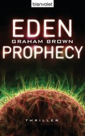 Graham Brown: Eden Prophecy ★★★★