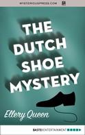 Ellery Queen: The Dutch Shoe Mystery