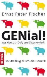 GENial! - Was Klonschaf Dolly den Erbsen verdankt - Ein Streifzug durch die Genetik