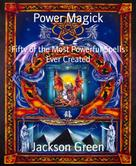 Jackson Green: Power Magick