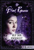 Alice Moon: Blood Romance 4 - Ruf der Ewigkeit ★★★★
