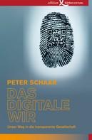 Peter Schaar: Das digitale Wir