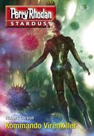 Robert Corvus: Stardust 5: Kommando Virenkiller ★★★★