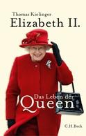 Thomas Kielinger: Elizabeth II. ★★★★