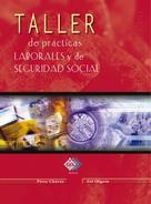 José Pérez Chávez: Taller de prácticas laborales y de seguridad social 2018