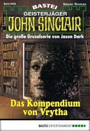 John Sinclair - Folge 2006 - Das Kompendium von Vrytha
