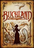 Markus Walther: Buchland ★★★★