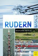 Wolfgang Fritsch: Rudern Basics ★★★★★