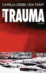 Das Trauma - Roman