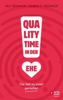 Bernd C. Trümper: Quality Time in der Ehe ★★★