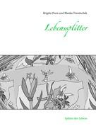 Blanka Trunitschek: Lebenssplitter