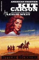 Leslie West: Kit Carson #8: Bittere Rückkehr
