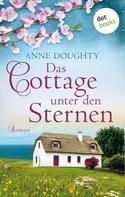 Anne Doughty: Das Cottage unter den Sternen ★★★★