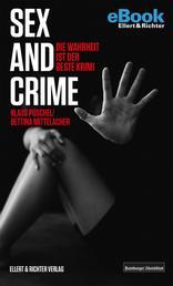 Sex and Crime - Die Wahrheit ist der beste Krimi
