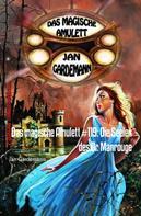 Jan Gardemann: Das magische Amulett #119: Die Seelen des Dr. Manrouge ★★★★★