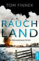 Tom Finnek: Rauchland