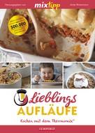 Antje Watermann: MIXtipp Lieblings-Aufläufe ★★★★