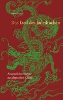 Janka Regenfelder: Das Lied des Jadedrachen ★★★★★