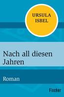 Ursula Isbel: Nach all diesen Jahren ★★★★