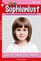 Bettina Clausen: Sophienlust 217 – Familienroman ★★★★