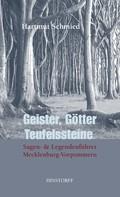 Hartmut Schmied: Geister, Götter, Teufelssteine