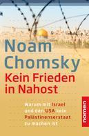 Noam Chomsky: Kein Frieden in Nahost