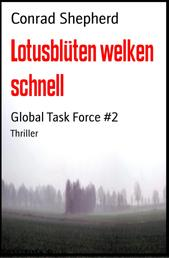 Lotusblüten welken schnell - Global Task Force #2