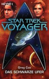 Star Trek - Voyager: Das schwarze Ufer - Roman