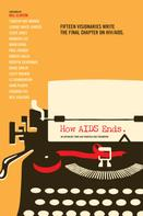 San Francisco AIDS Foundation: How AIDS Ends
