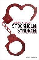 Lenore Gregor: Stockholm Syndrom ★★★