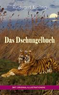 Rudyard Kipling: Das Dschungelbuch (mit Original-Illustrationen) ★★★★★