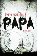 Sven I. Hüsken: Papa ★★★
