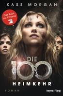 Kass Morgan: Die 100 - Heimkehr ★★★★