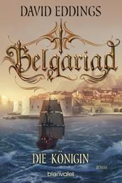 Belgariad - Die Königin - Roman