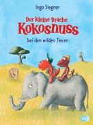 Ingo Siegner: Der kleine Drache Kokosnuss bei den wilden Tieren ★★★★★