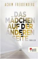 Achim Freudenberg: Das Mädchen auf der anderen Seite ★★★★